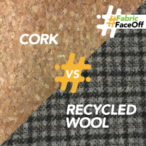 Fabric Faceoff Round 3 - cork vs. recycled wool