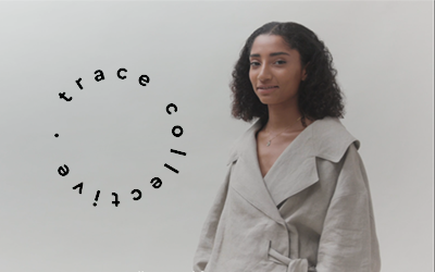Green Stories: Trace Collective's Radical Transparency in Fashion
