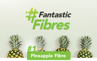 #FantasticFibres: Everything you Need to Know About Pineapple Leather