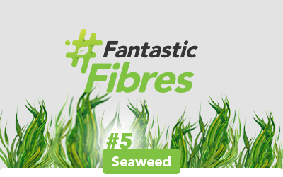 #FantasticFibres: Seaweed Fibre Catches Carbon and Looks Great